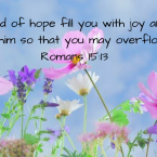 May he fill you with joy and peace as you trust (1)